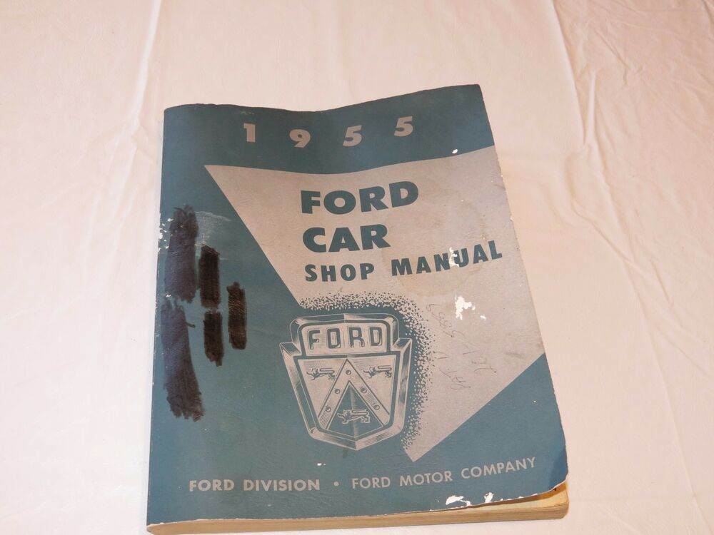 1955 ford car shop division company book 7098 55 service for Ford motor company truck division