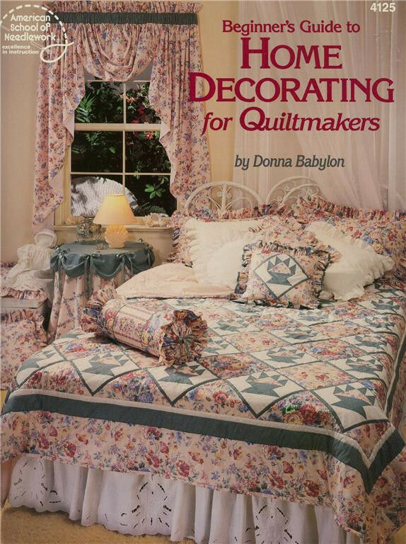 Beginners Guide To Home Decorating For Quiltmakers