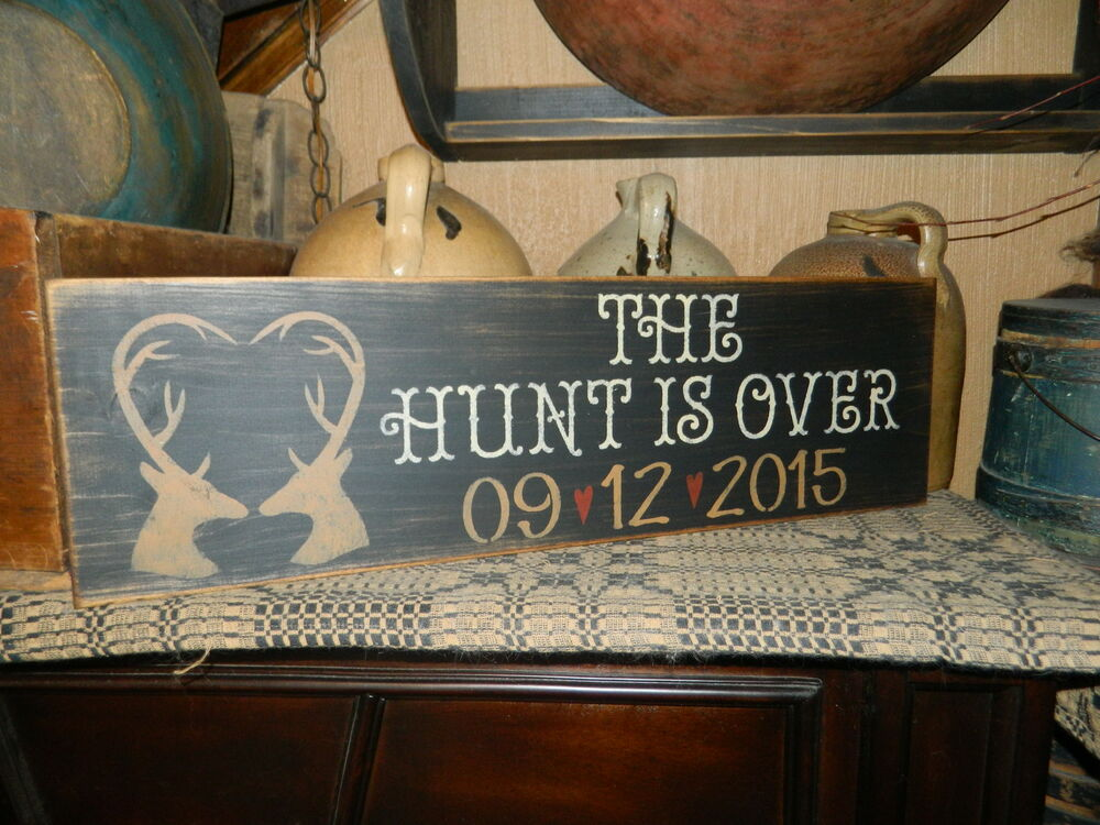 Primitive Sign Custom Family Name Marriage The Hunt Is Over Home Decor Deer Ebay