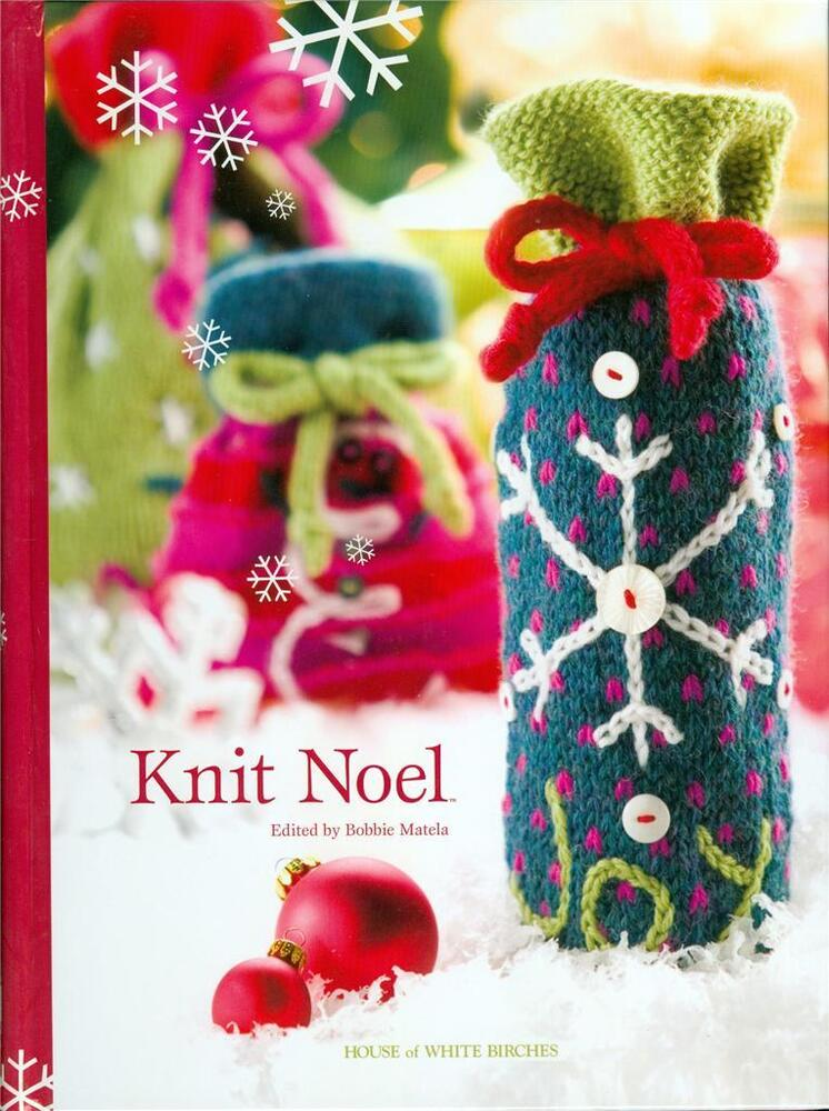 Knitting Christmas Presents : Knit noel knitting patterns book of great knitted