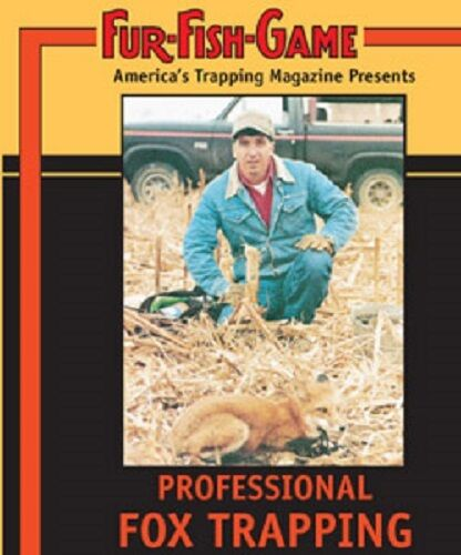 Professional fox trapping video dvd by fur fish game for Fur fish and game