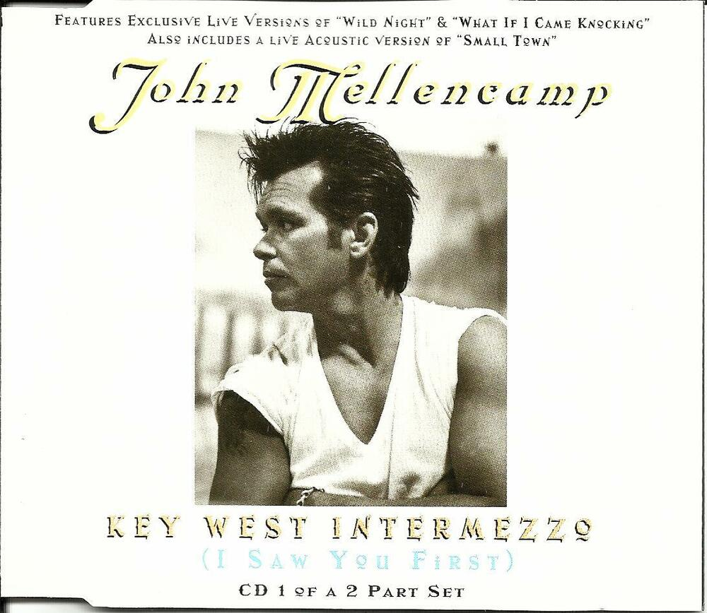 "John+Cougar+Mellencamp+-+Key+West+Intermezzo+(I+Saw+You+First)+-+5""+CD ..."