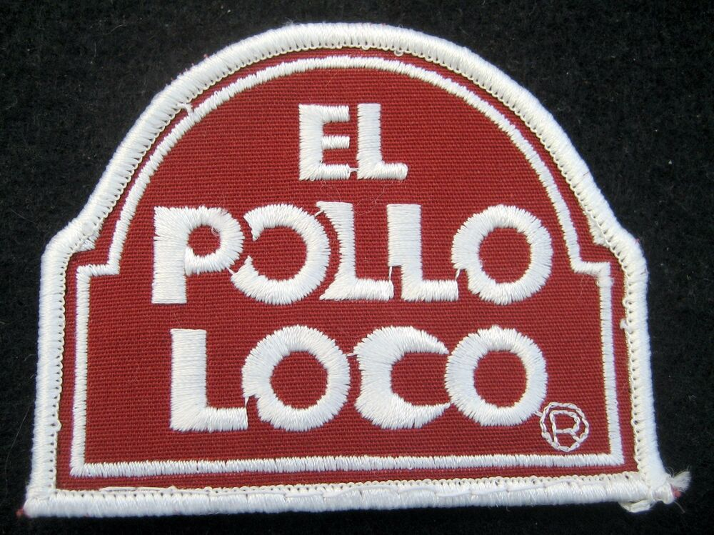 El Pollo Loco Sew On Patch Restaurant Fast Food Chain Mexican
