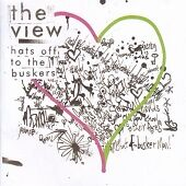 THE VIEW - HATS OFF TO THE BUSKERS CD ALBUM INDIE