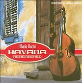 Hilario Duran / Havana Remembered (CD) Alberto Alberto, Luis Orbegoso, M. Fewer
