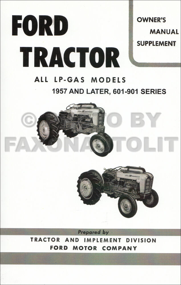 ford lp gas tractor owners manual supplement