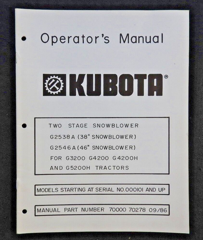"""KUBOTA G3200 G4200 G4200H G5200H TRACTOR 38 46"""" 2-STAGE SNOWBLOWER OWNERS  MANUAL 