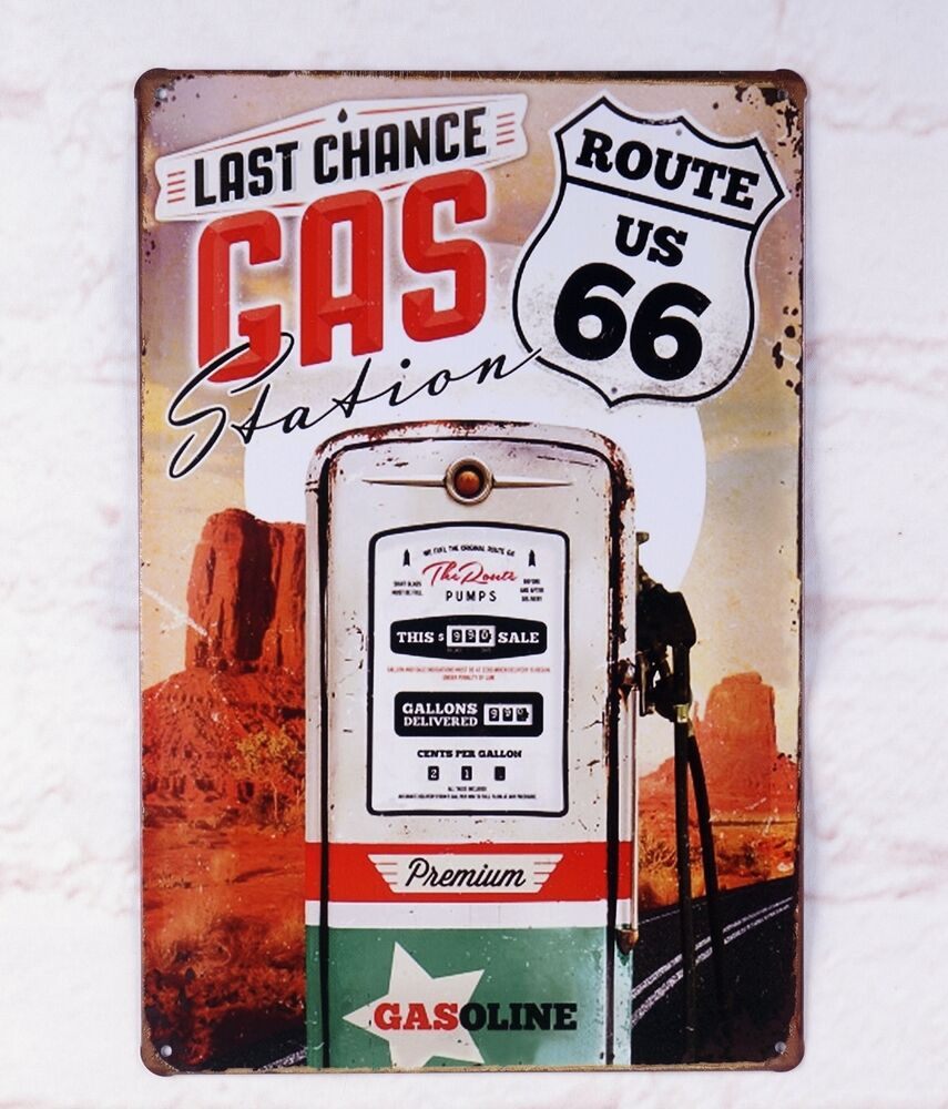 Last Chance Gas Route Us 66 Tin Sign Bar Pub Home Wall
