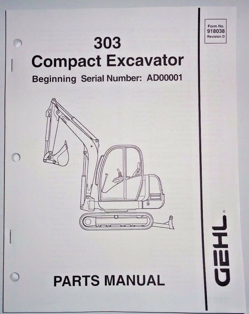 Gehl 303 Compact Excavator Parts Manual Book Catalog 2/06 (s/n AD00001 &  up) | eBay