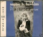 CD 3 TITRES-SOPHIE B.HAWKINS-DAMN I WISH I WAS YOUR...