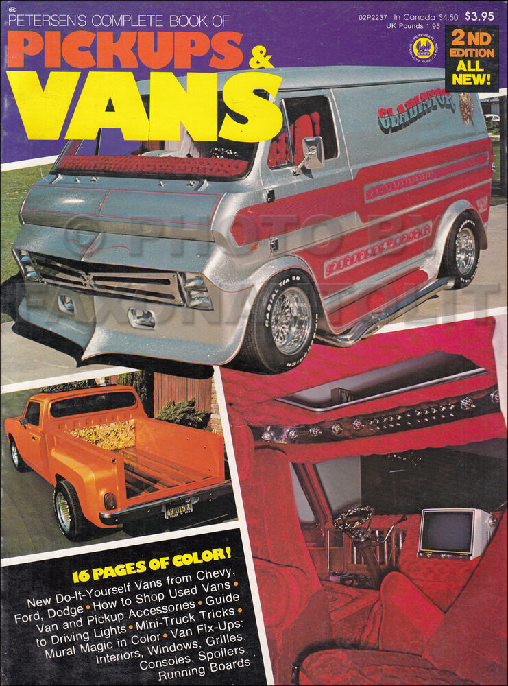 Petersens complete book of mini pickups and custom vans 1961 1976 petersens complete book of mini pickups and custom vans 1961 1976 how to book 9780822706670 ebay solutioingenieria Images