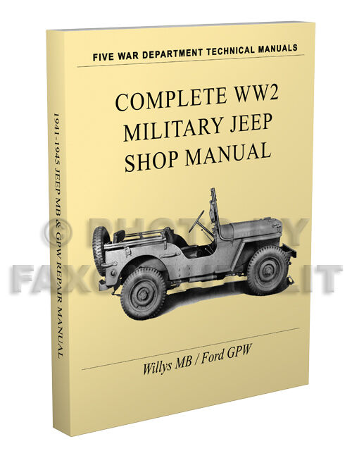 Willys Mb Ford Gpw Miltary Jeep Repair Manual 1941