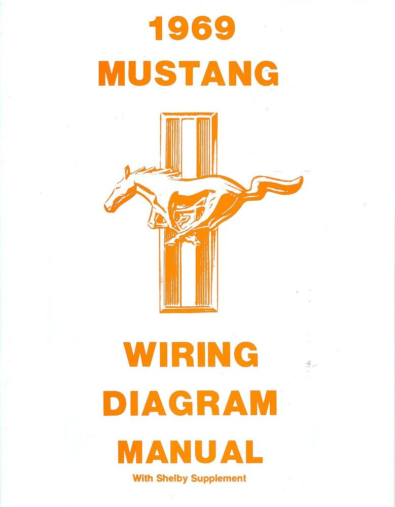 1969 69 Mustang  Mach 1 Wiring Diagram Manual