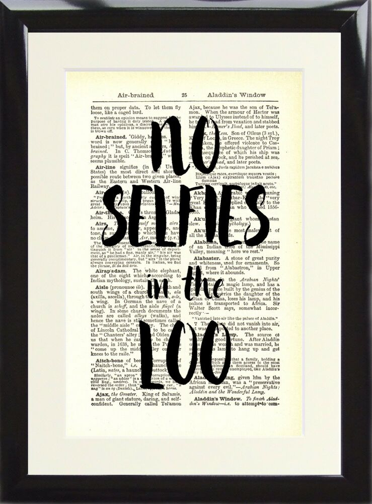 vintage dictionary art print toilet sign no selfies in the loo funny rude poster ebay. Black Bedroom Furniture Sets. Home Design Ideas