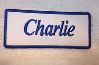 CHARLIE NEW EMBROIDERED SEW / IRON ON NAME PATCH BLUE ON WHITE  1.5  X 3.5