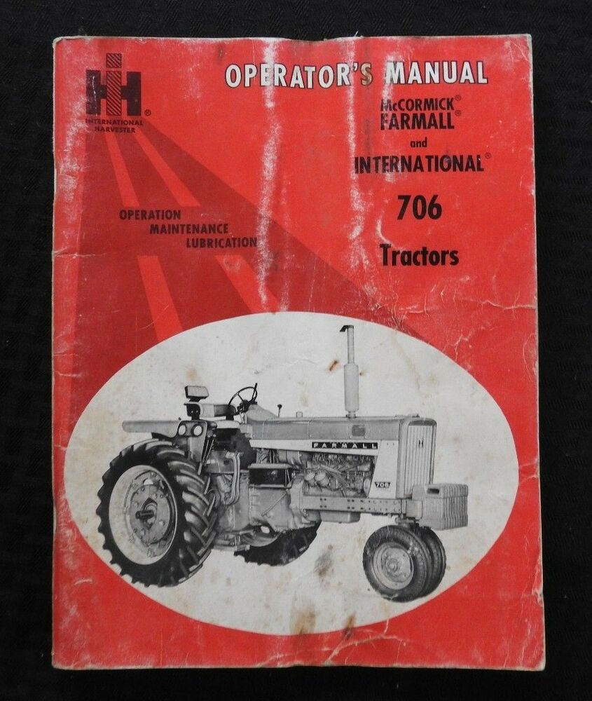 1965 INTERNATIONAL HARVESTER McCORMICK FARMALL 706 TRACTOR OPERATORS MANUAL  | eBay