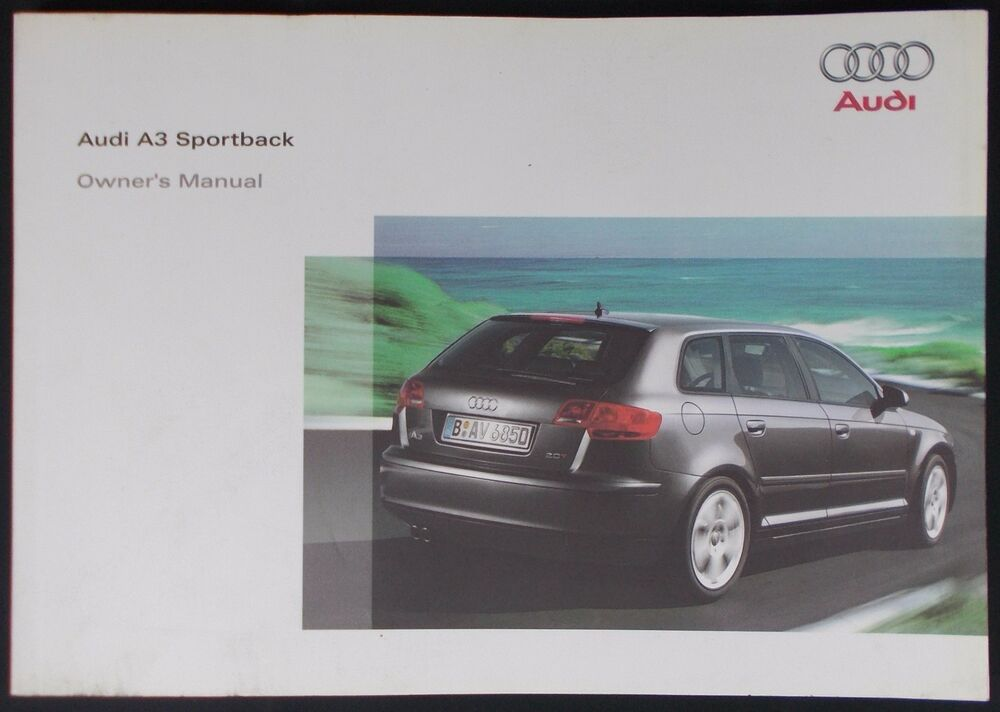 new genuine audi a3 sportback 8p owners manual handbook 11 2007 edition ebay. Black Bedroom Furniture Sets. Home Design Ideas