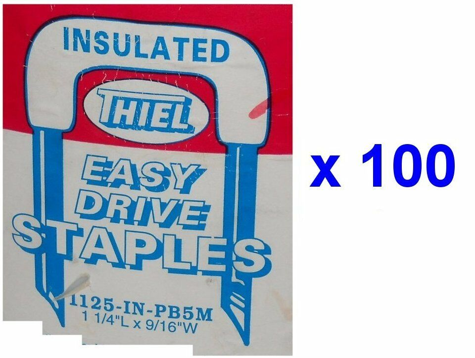 Lot of 100 Thiel INSULATED Easy Drive STAPLES 1125-IN (1-1/4 x 9/16 ...