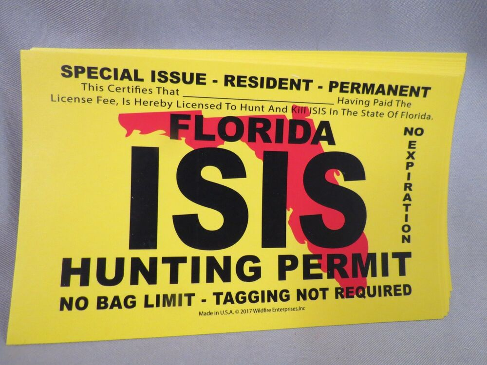 Wholesale lot of 20 isis terrorist hunting permit decal sticker florida trump us ebay