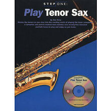 Play Tenor Sax Beginner Lessons Learn Saxophone Music Step One Book CD Pack NEW