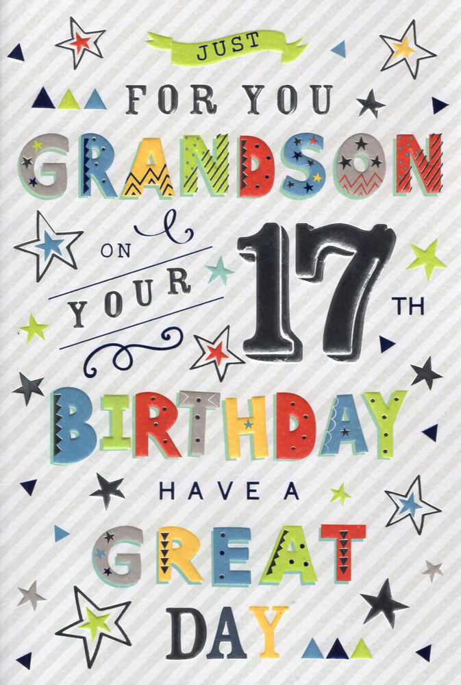 Just For You Grandson Happy 17th Birthday Card 5034695811707