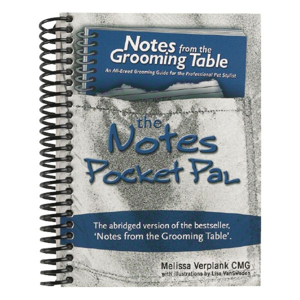 Notes from the Grooming Table Pocket Pal-Groomer how-to Quick Reference  Book*NEW | eBay