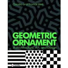 Geometric Ornament in Architecture, Art, and Design - Reference