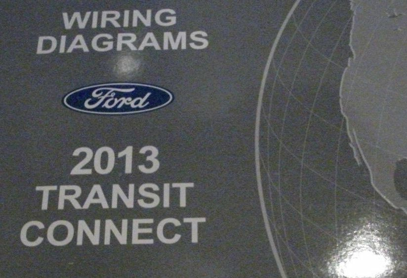 2013 Ford Transit Connect Electrical Wiring Diagrams