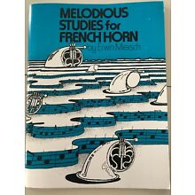 O4776 - MELODIOUS STUDIES FOR FRENCH HORN By Erwin Miersch NEW