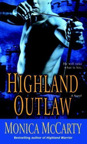 Highland Outlaw A Novel By Monica Mccarty Good Book 9780345503398