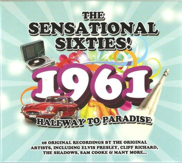 THE SENSATIONAL SIXTIES! 1961 - HALFWAY TO PARADISE - BLUE MOON & MORE
