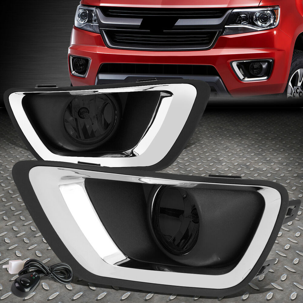 Details About For 15 19 Chevy Colorado Smoked Lens Front Fog Light W Chrome Trim Bezel Switch