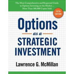 Kyпить Options as a Strategic Investment by Lawrence G. McMillan (2012, Hardcover) на еВаy.соm