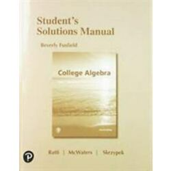 Student's Solutions Manual for College Algebra by Marcus S. McWaters, J. S....