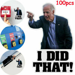 100pcs Joe Biden Pointed Funny Sticker I Did That Humor Left Car Decal 2 inch