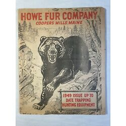 HOWE FUR COMPANY CATALOG 1949 TRAPS Hunting TRAPPING COOPERS MILL MAINE