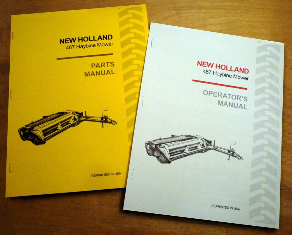 New Holland 467 Haybine Mower Conditioner Operator's AND Parts Manual  Catalog NH | eBay