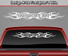 Design 108 Firefighters Wife Windshield Decal Sticker Window Graphic Tribal