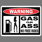 Funny Gas Or Ass No Free Rides Vinyl Sticker Car Truck Window Decal Jdm Racing