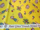F989 Aunt Grace Friends Around The World Oop Rare Fat Quarters New