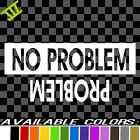 No Problem Jeep Off Road Vinyl Decal Sticker Car Truck Funny Chevy Nation Flip