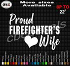 Proud Firefighters Wife Decal Sticker Firefighter Wife Vinyl Decal Stickers