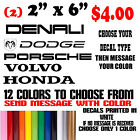 2 Denali Dodge Porsche Volvo Honda Logo Vinyl Decal Car Truck Window