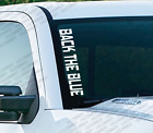 Back The Blue - Windshield Vinyl Vertical Decal Sticker Funny Chevy Ford Ps23