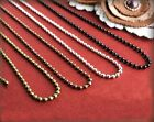 Ball Chain Necklace 3 Connectors 1-2.4mm Gold Silver Bronze Plate Dull Silver