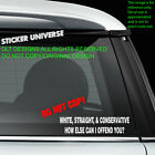 White Straight Conservative Offend You Funny Car Window Decal Bumper Sticker 009