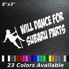 Will Dance For Truck Car Parts Decal Sticker Chevy Ford Diesel Honda Toyota