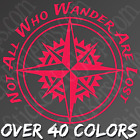 Not All Who Wander Are Lost Sticker Compass Decal Car Jeep Hiking Explorer