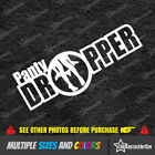 Panty Dropper Decal Vinyl Funny Car Sticker Jdm Euro Drift Lowered Stance