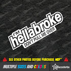Hellabroke Dont Pull Me Over Car Decal Jdm Stickers Vinyl Turbo Illest Vw